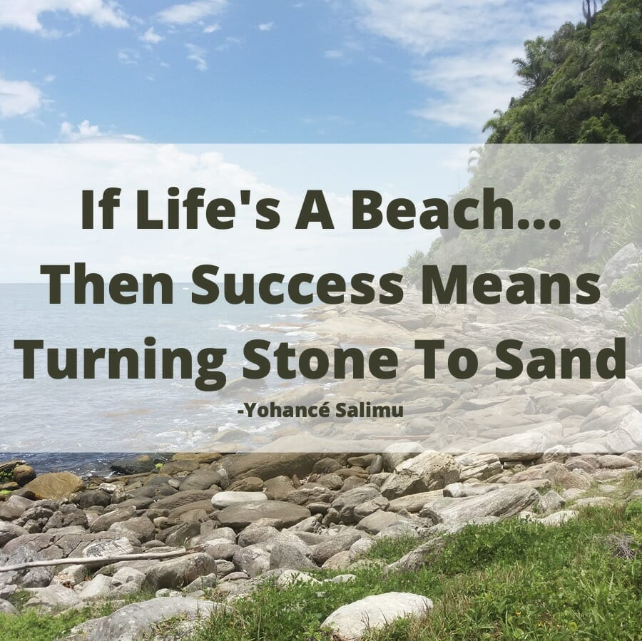 quote on life's a beach join create hate settle productive enthusiasm related mistakes sunshine react crazy limits break respect reality complete lift miracle fall life's unknown