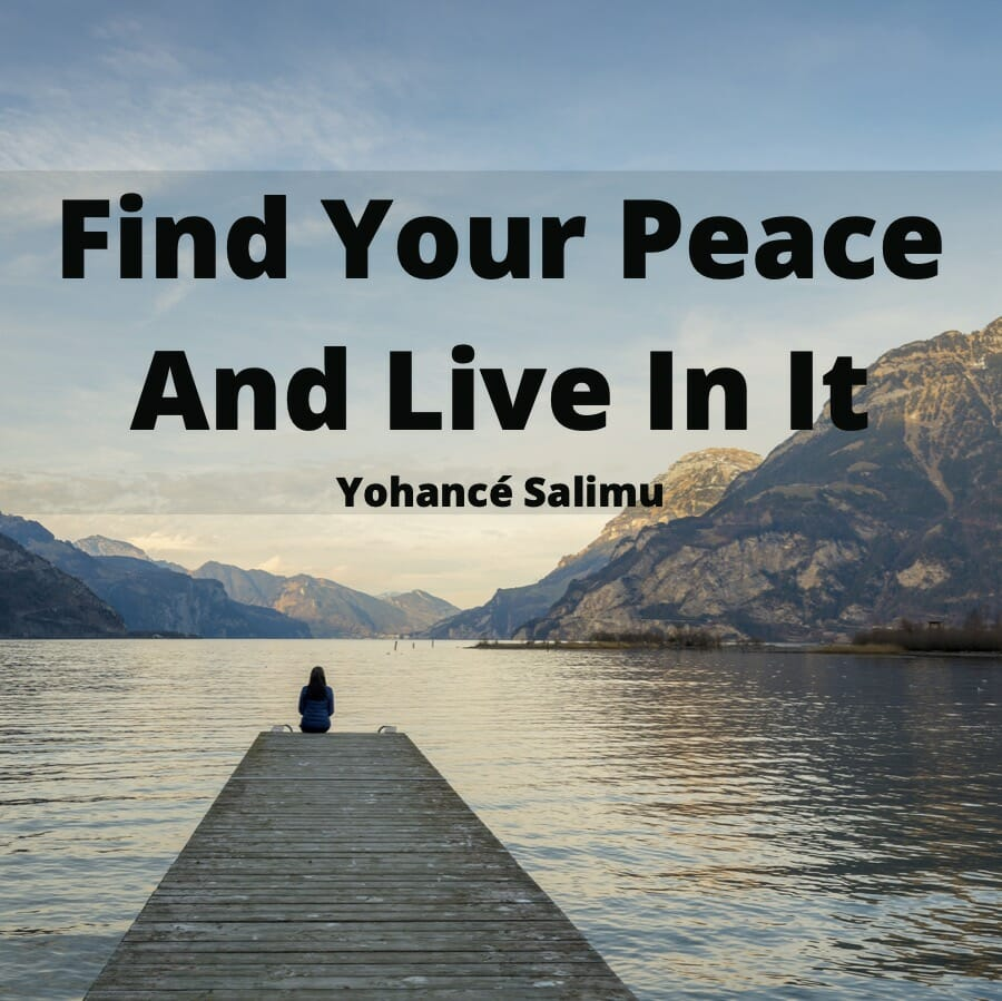 qoute of the day is find your peace.