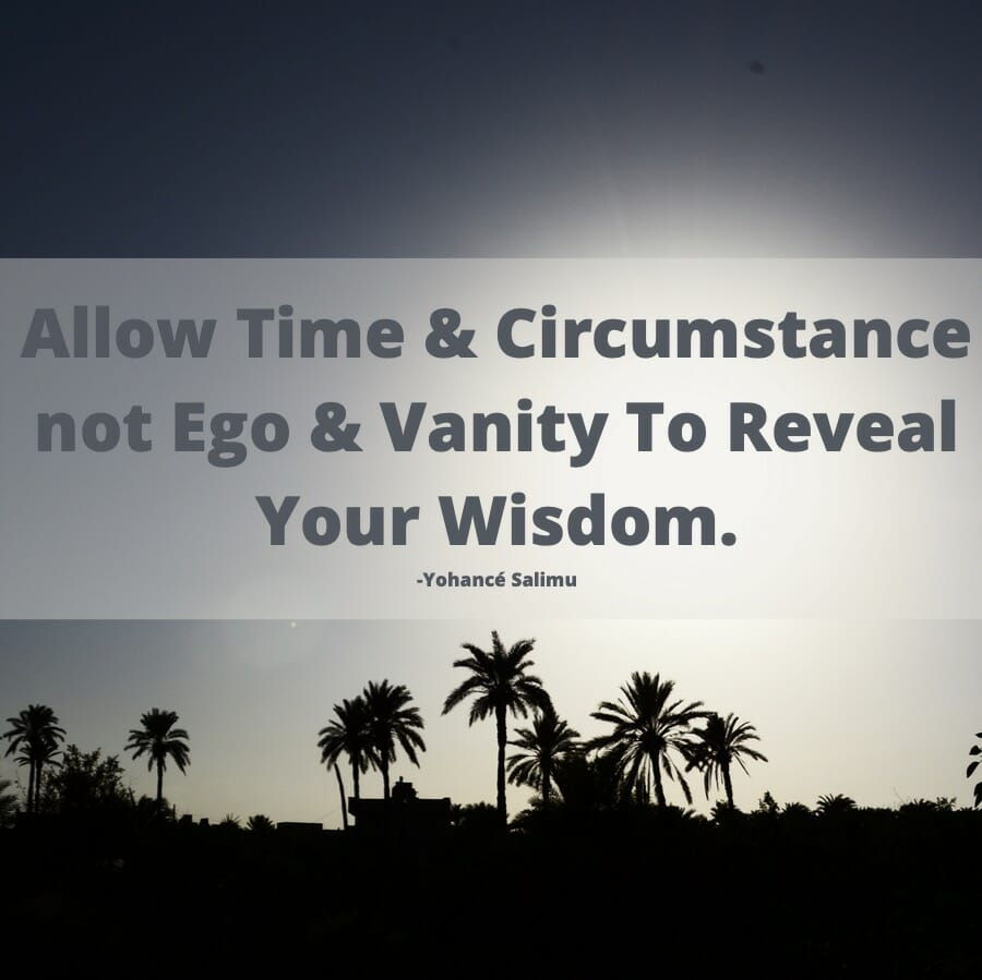 Inspiring quote about wisdom vanity and ego
