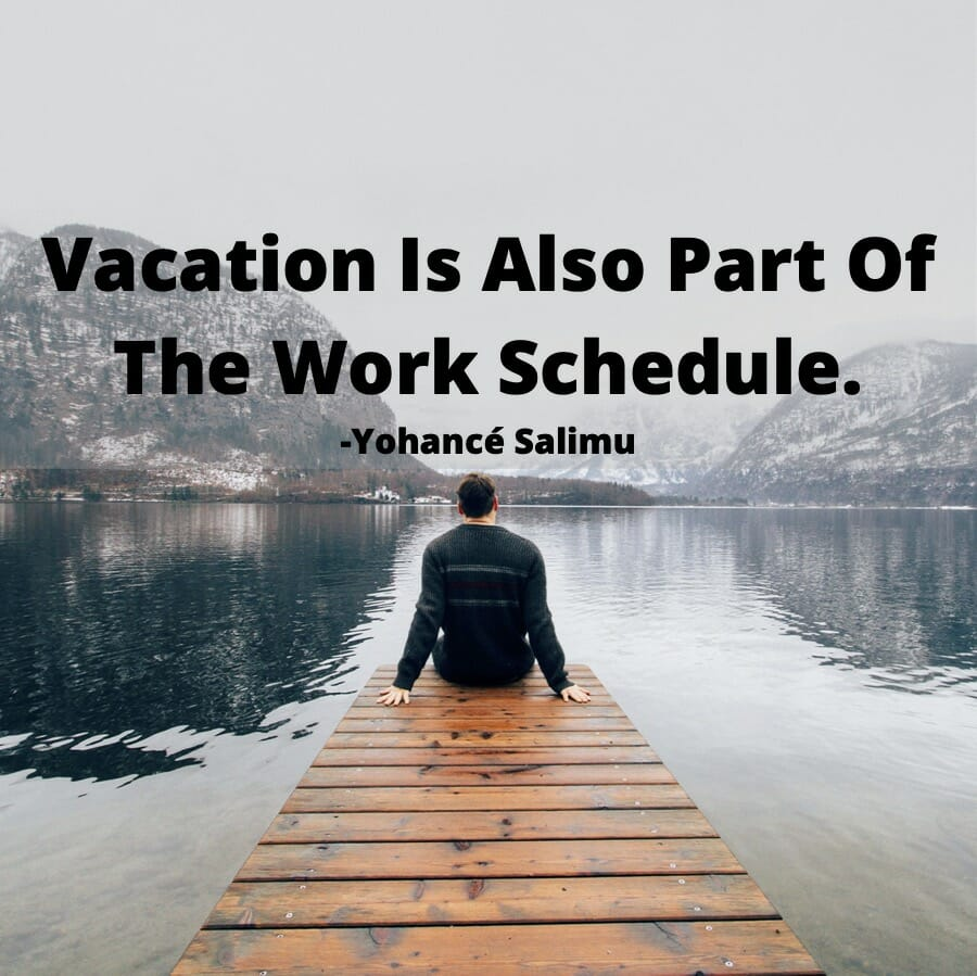 inspirational quote on vacation