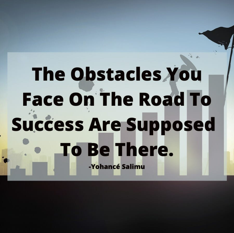 inspirational quote on obstacles and challenges